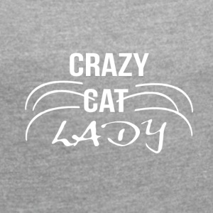 crazy cat lady1 white - Frauen T-Shirt mit gerollten Ärmeln