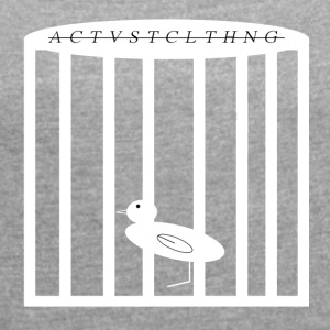 Activist Clothing caged bird - Women's T-shirt with rolled up sleeves