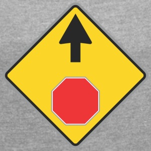 Road Sign Up and red sign - Women's T-shirt with rolled up sleeves
