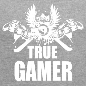 Sann Gamer - Gaming Passion - T-shirt med upprullade ärmar dam