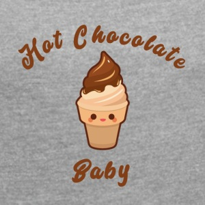 Hot Chocolate - Frauen T-Shirt mit gerollten Ärmeln