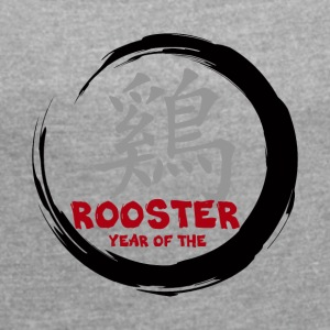 Chinese Year of The Rooster - Women's T-shirt with rolled up sleeves