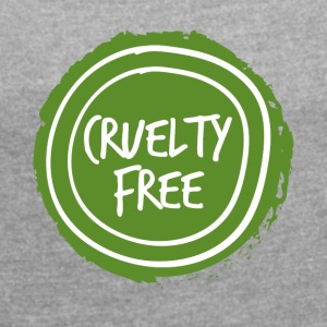 Veggie / Vegan: Cruelty Free - Women's T-shirt with rolled up sleeves