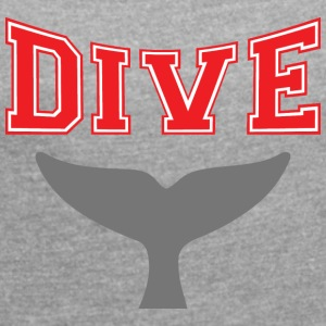 SCUBA DIVE WHALE DIVING - Women's T-shirt with rolled up sleeves