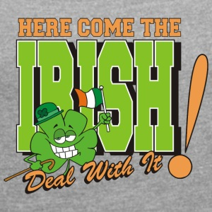 Irish Here Come The Irish Funny - Vrouwen T-shirt met opgerolde mouwen