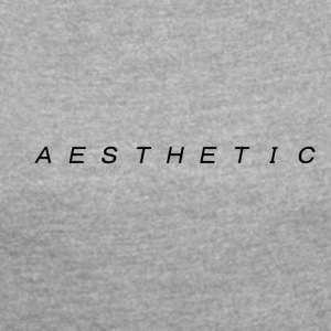 A T E S H E T I C v1 - Women's T-shirt with rolled up sleeves