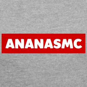 AnanasMC text - Women's T-shirt with rolled up sleeves