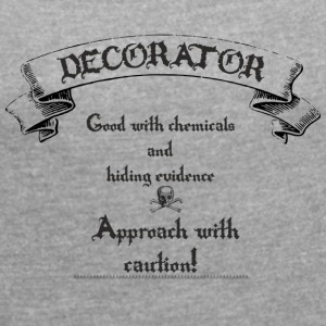 decorator, painter - Women's T-shirt with rolled up sleeves