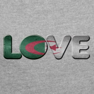 I LOVE ALGERIA Algeria - Women's T-shirt with rolled up sleeves