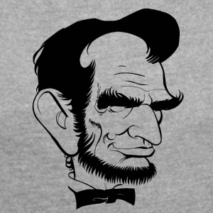 Lincoln cartoon - Women's T-shirt with rolled up sleeves