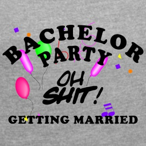 Bachelor Party Getting Married - T-shirt med upprullade ärmar dam