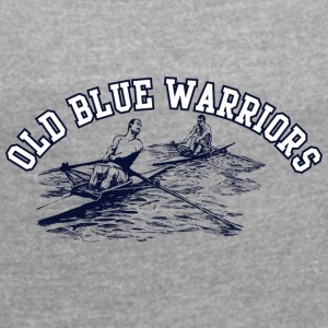 old blur warrior 01 - Women's T-shirt with rolled up sleeves
