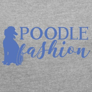 Dog / puddel: puddel Fashion - T-skjorte med rulleermer for kvinner