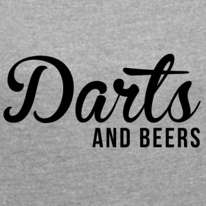 Darts and beers - Women's T-shirt with rolled up sleeves