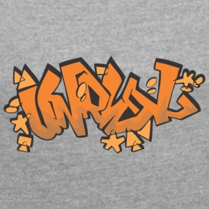 unreal graffiti - Women's T-shirt with rolled up sleeves