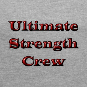 Ultimate Strength Crew - T-skjorte med rulleermer for kvinner