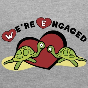 We're Engaged - Women's T-shirt with rolled up sleeves