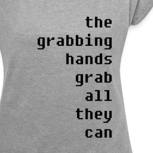 grabbing hands - Women's T-shirt with rolled up sleeves