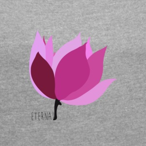 eternal lotus - Women's T-shirt with rolled up sleeves