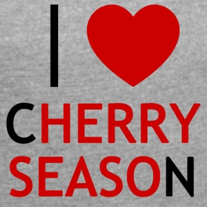 I Love Cherry Season T-Shirt - Women's T-shirt with rolled up sleeves
