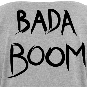 bada boom - Women's T-shirt with rolled up sleeves