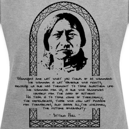Indianer - Frauen T-Shirt mit gerollten Ärmeln