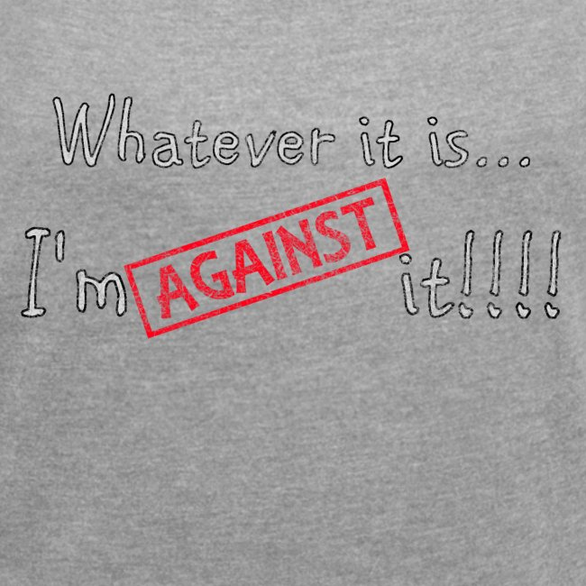 Against it