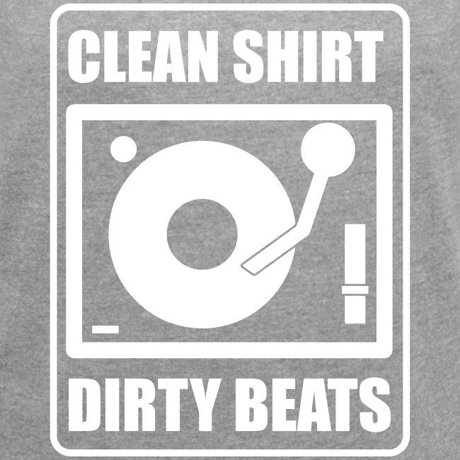 Clean Shirt Dirty Beats