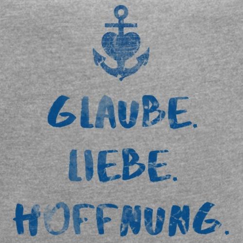 Glaube. Liebe. Hoffnung. - Frauen T-Shirt mit gerollten Ärmeln