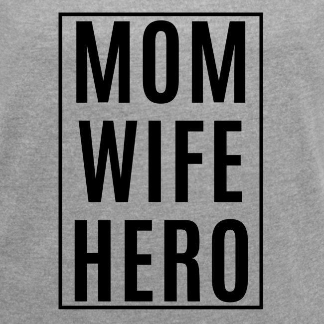 Mom-Wife-Hero Schwarz