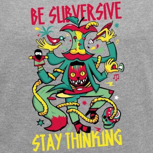 Réfléchir par soi-même - T-shirt à manches retroussées Femme