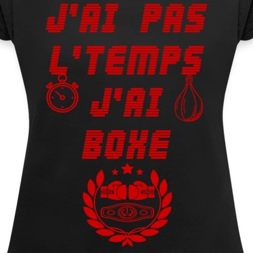 J'ai boxe (rouge) - T-shirt à manches retroussées Femme