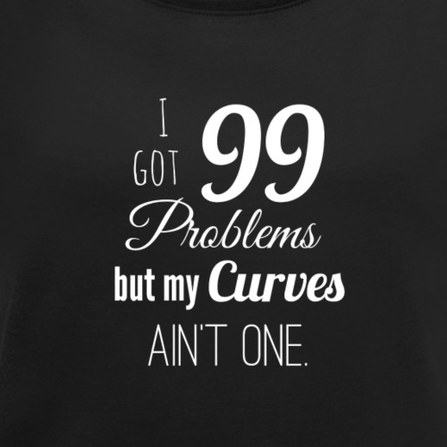 NO PROBLEM, I LOVE MY CURVES - Women's T-shirt with rolled up sleeves
