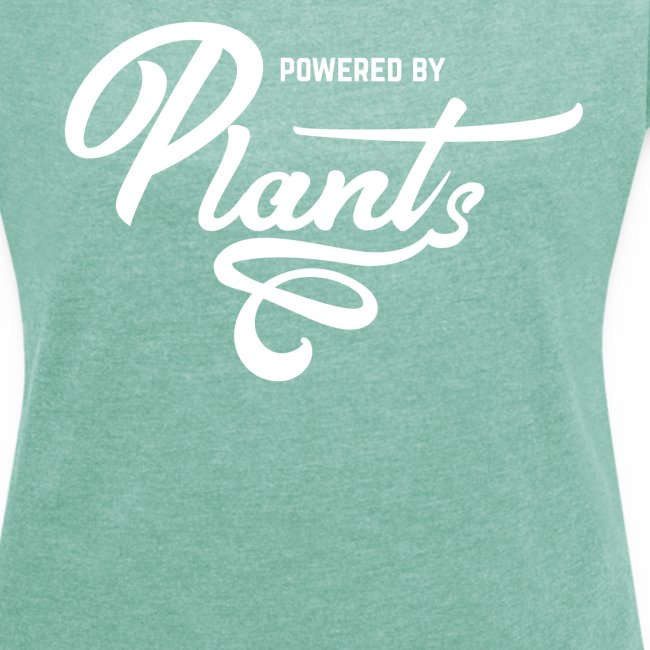 Powered by Plants Shirt Vegan T-Shirt Gift