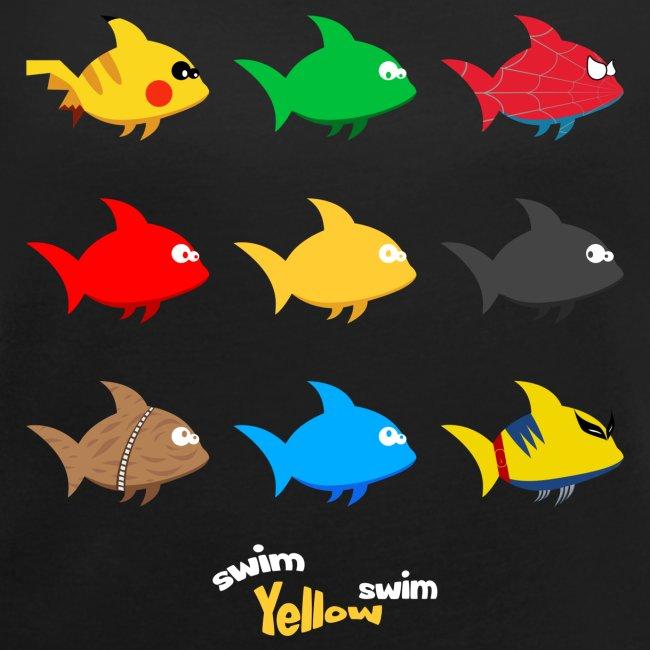 Swim! Yellow! Swim!