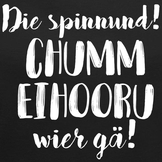 CHUMM EIHOORU, WIER GÄ!