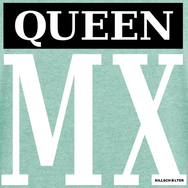 MX Queen