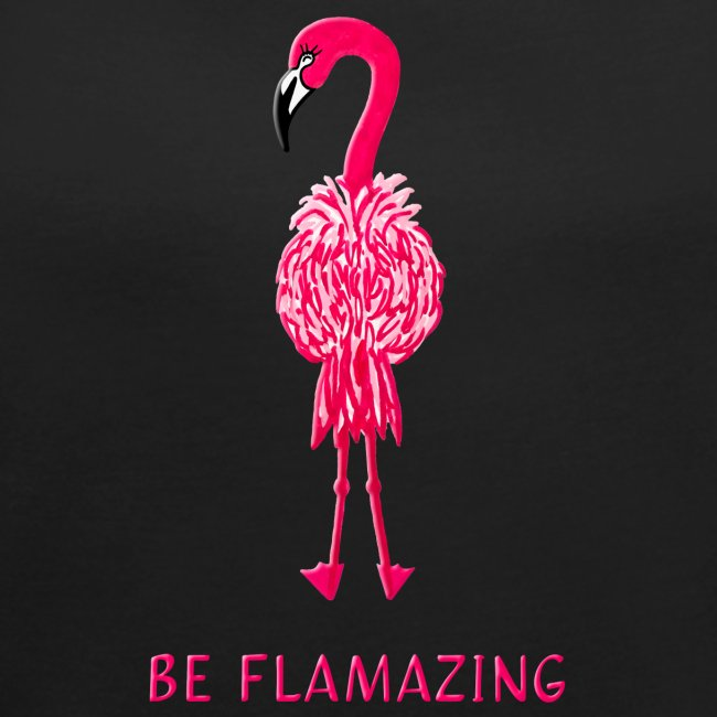 Flamingo - be flamazing!