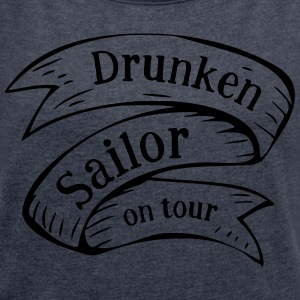 Drunken Sailor in tour - Maglietta da donna con risvolti