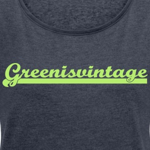 Green.is.vintage - Women's T-shirt with rolled up sleeves