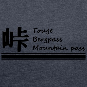 Touge text - Women's T-shirt with rolled up sleeves