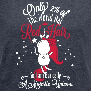 red hair unicorn - Women's T-shirt with rolled up sleeves