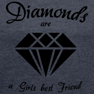 Diamonds are a Girls best Friend - Frauen T-Shirt mit gerollten Ärmeln