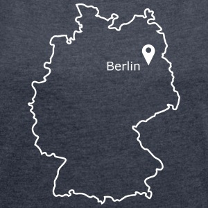 place to be: Berlin - Women's T-shirt with rolled up sleeves