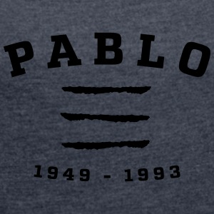 Pablo 1949-1993 - Women's T-shirt with rolled up sleeves
