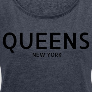 Queens di New York City - Maglietta da donna con risvolti