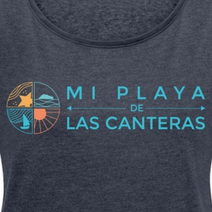 My beach of Las Canteras - Women's T-shirt with rolled up sleeves