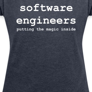 software_engineers - Frauen T-Shirt mit gerollten Ärmeln