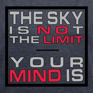 No Limit Mind - Frauen T-Shirt mit gerollten Ärmeln