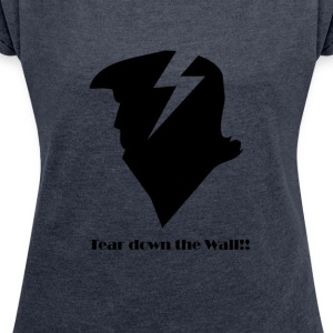 Trump Wall Lightningbolt - Women's T-shirt with rolled up sleeves